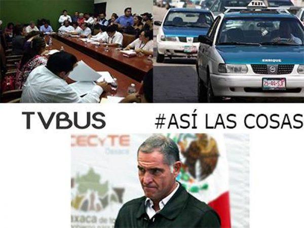 #AsíLasCosas Empiezan los jaloneos en el cabildo/ Taxistas cobran de más, SEVITRA y Tránsito, ¿Dónde están/ Se le cayó el negocio a Gabino Cué
