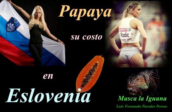 Masca la Iguana/El precio de la Papaya en Eslovenia