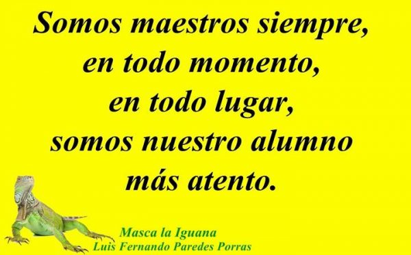 """Masca la Iguana/El alumno """"huevón"""""""