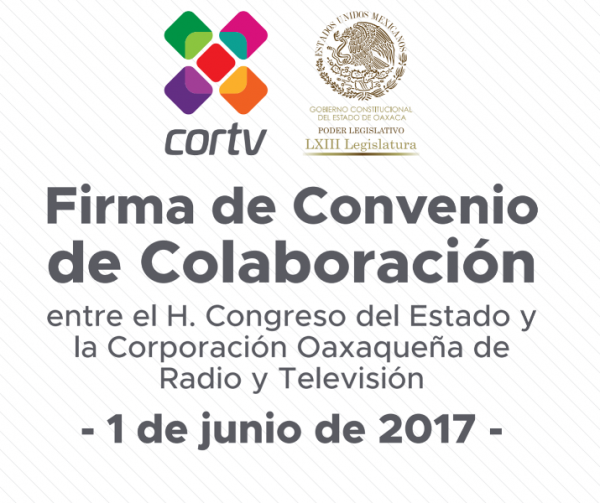 Congreso del Estado signará convenio de colaboración con Cortv