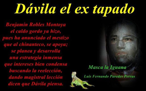 Masca la Iguana/ Dávila sin caretas