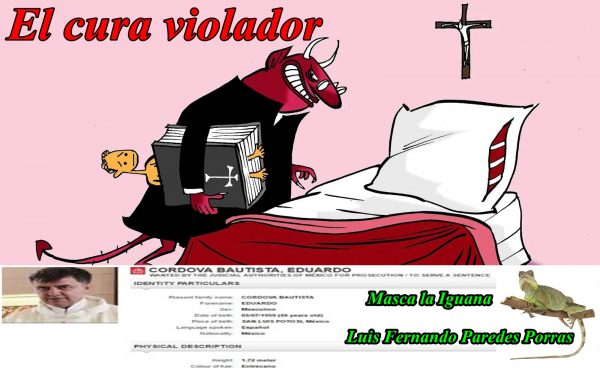 Masca la Iguana –  El sacerdote violador