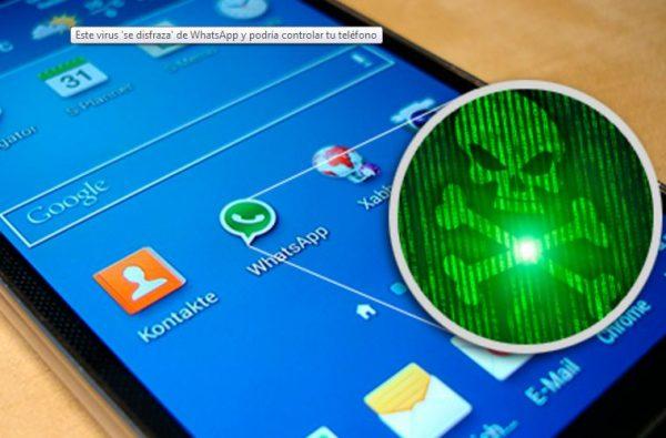 Este virus 'se disfraza' de WhatsApp y podría controlar tu teléfono