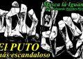 Masca Iguana/El puto más escandaloso del mundo
