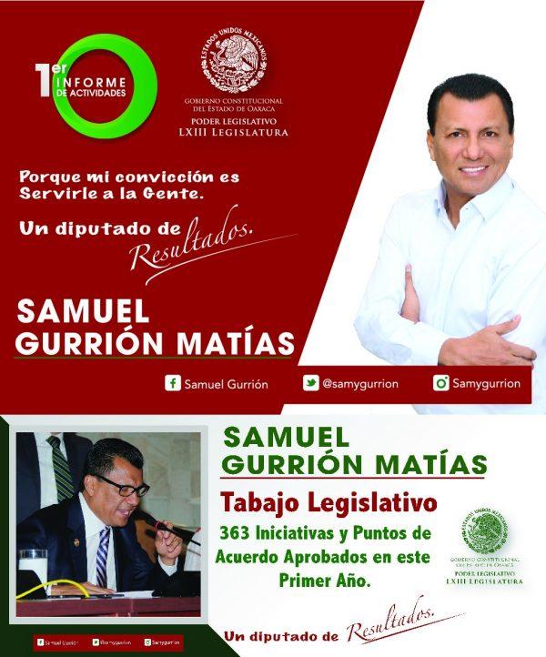 Este miércoles, presenta el Diputado Local Samuel Gurrión Matías su 1 Informe Legislativo
