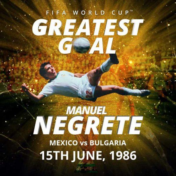 Gol de Negrete en el 86, el mejor de la historia, según FIFA