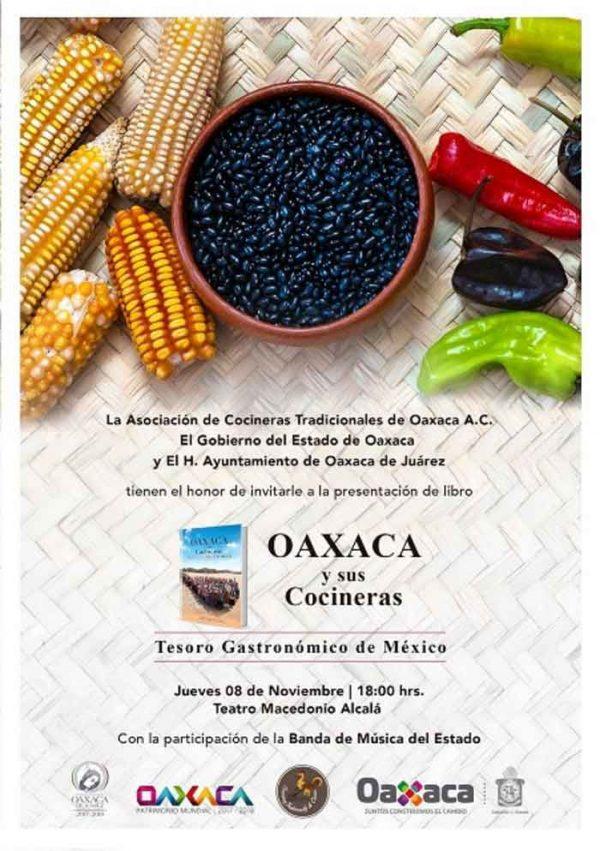 Presentan el libro Oaxaca y sus Cocineras, Tesoro Gastronómico de México