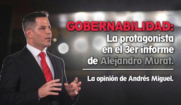 Gobernabilidad: la protagonista en el 3er informe de Alejandro Murat