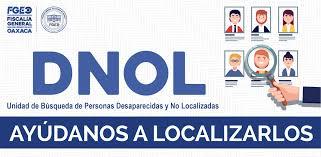 Reporta la DNOL 190 personas No Localizadas en este 2020; la mayoría son mujeres