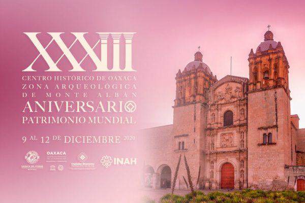 Celebrará Oaxaca de Juárez, de manera virtual, 33 años de ser Patrimonio Mundial