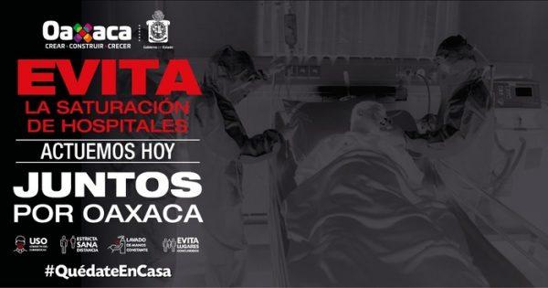 Juntos por Oaxaca, un llamado de y para las y los oaxaqueños   a evitar la saturación de hospitales