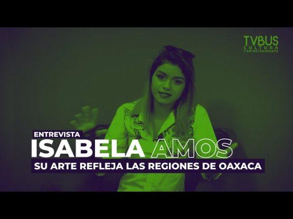 Isabela Amos: Pintora tuxtepecana que concursa con una obra para ser la imagen oficial de la Guelaguetza 2021