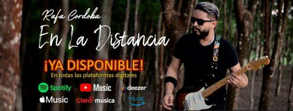 """Rafa Córdoba presenta su nuevo sencillo """"En la distancia"""""""