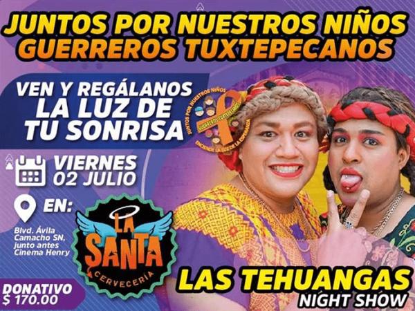 """""""Guerreros Tuxtepecanos"""" celebrará 3 años y realizarán evento con causa con el show cómico de """"Las Tehuangas"""""""