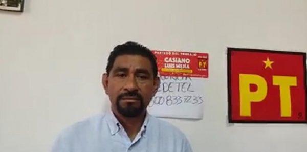 Denuncia candidato del PT en Xoxo agresiones e intimidación