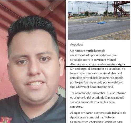 Muere atropellado habitante de Valle Nacional, en Monterrey Nuevo León