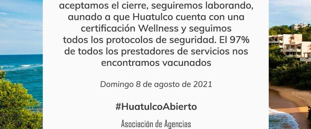 Cámaras empresariales de Huatulco retan a autoridad, no acatarán nuevas medidas