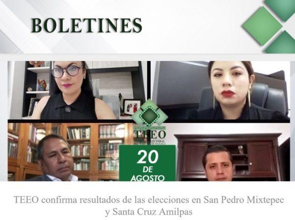 TEEO avala resultado de elecciones en San Pedro Mixtepec y Santa Cruz Amilpas