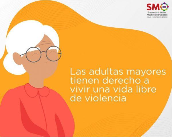 Secretaría de las Mujeres de Oaxaca llama a denunciar cualquier acto de violencia contra mujeres adultas mayores